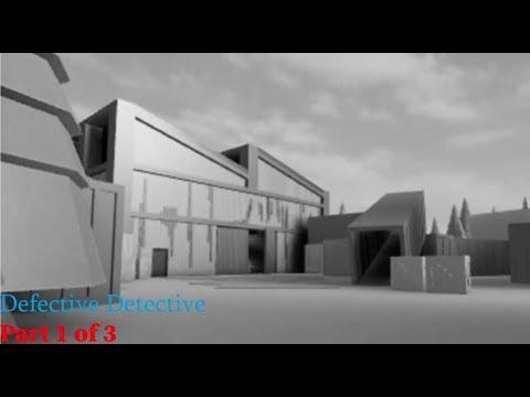 ROBLOX Defective Detective | Part 1 / 3