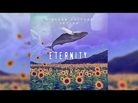 Eternity – Vintage Culture, Jetlag