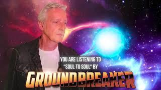 Groundbreaker (Steve Overland) - Soul To Soul