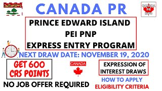 PEI PNP Express Entry 2020 | Provincial Nominee Program | No Job Offer | GET 600 CRS Points