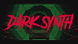 HIGH ENERGY    Aggressive Dark Synth Mix    Dark Synthwave