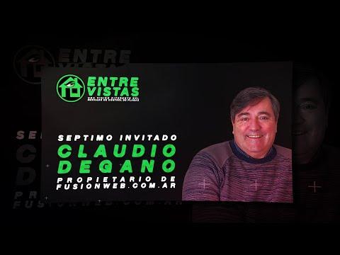 Entre Vistas Capítulo 7. Claudio Degano.