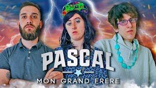 Pascal Mon Grand Frère - Le Monde à L'Envers