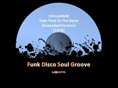 SHALAMAR - Take That To The Bank (Extended Version) (1978)