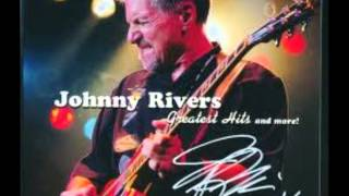 "Johnny Rivers  ""Trying To Get To You"""