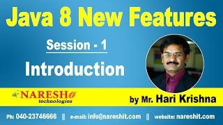 Java 8 New Features Introduction | Session-1 | Java 8 New Features with Examples | Mr. Hari Krishna