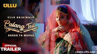 Sazaa Ya Mazaa I Palangtod I Official Trailer I Releasing on 25th June