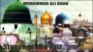 YA GHOUS MOHIUDDIN ABDUL QADIR JILANI (Singer mohammad aziz)