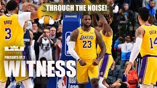 WITNESS   THROUGH THE NOISE!   Motivated LeBron Ep.2