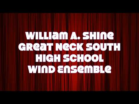 Click to watch William A. Shine Great Neck High School South Wind Ensemble video