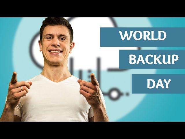 World Backup Day 2016: Three Ways to Backup Your Data
