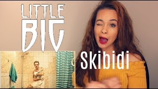 "LITTLE BIG – SKIBIDI (official music video) ""Reaction Video"""