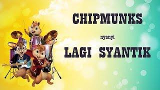 Chipmunks Nyanyi Lagi Syantik KEREN!