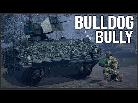 I love this vehicle so much... BELIEVE IN THE BULLDOG  - Squad