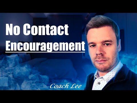 No Contact Encouragement