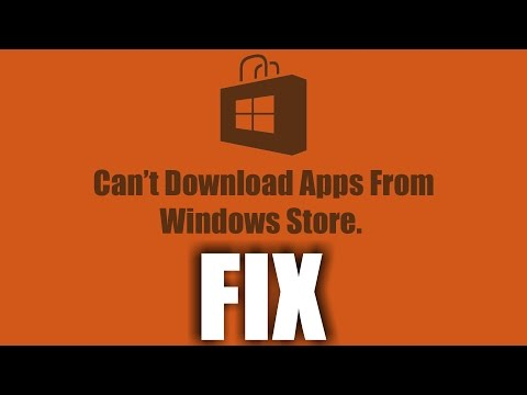 Can't Download Apps From Windows Store FiX