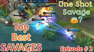 Top Best Savages Moments  Mobile Legends Episode #2