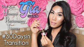 #30DAYSINTRANSITION: Hormone Replacement Therapy (HRT) | Gia Gunn