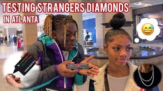 TESTING STRANGERS DIAMONDS😭💎 ATLANTA MALL EDITION | PUBLIC INTERVIEW
