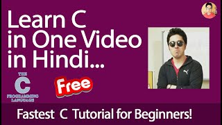 C Programming Tutorial For Beginners: Learn C In Hindi