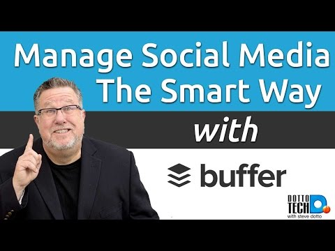 Buffer – Managing Your Social Media – 2017