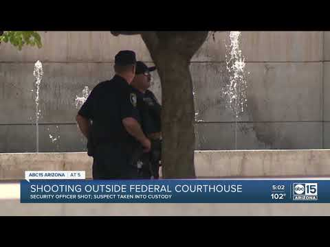 Federal Officer Shot Outside Downtown Phoenix Courthouse