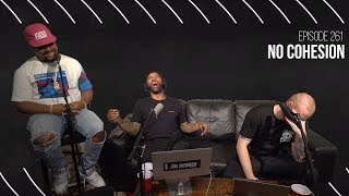The Joe Budden Podcast - No Cohesion