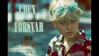 Uden Forsvar    Cover By Bastian