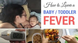 How to Lower a Baby/Toddler Fever | MommyShuffles | Mom Tips