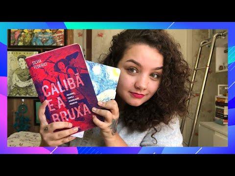 MULHERES E A CAÇA ÀS BRUXAS em Calibã e a Bruxa, de Silvia Federici + A Tempestade, de Shakespeare