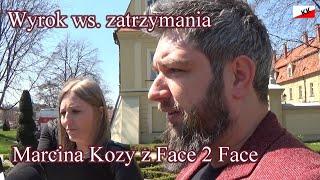Wyrok ws. zatrzymania Marcina Kozy z Face2Face w Rybniku – Konferencja prasowa 27.04.21r.