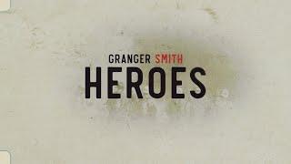 Granger Smith Heroes