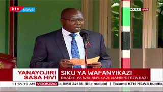LABOUR DAY 2020: Labour Cabinet Secretary Simon Chelugui\'s full speech