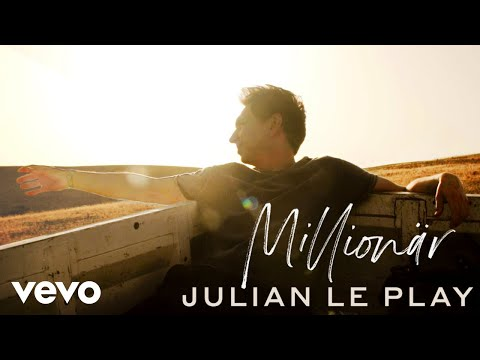 Julian Le Play Millionär