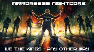 [Nightcore] We The Kings - Any Other Way