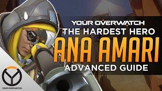 Overwatch Advanced Ana Guide: The Hardest Hero