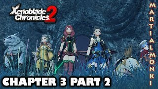 We've Got A Boat To Repair - Chapter 3 Part 2 Xenoblade Chronicles 2