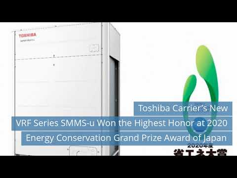 Toshiba Carrier's New VRF Series SMMS-u Won 2020...