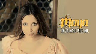 Maya Berović   Djevojačko Prezime   (Official Video 2011) HD