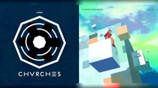 CHVRCHES & Porter Robinson - Fliker/ Lungs (Mashup)