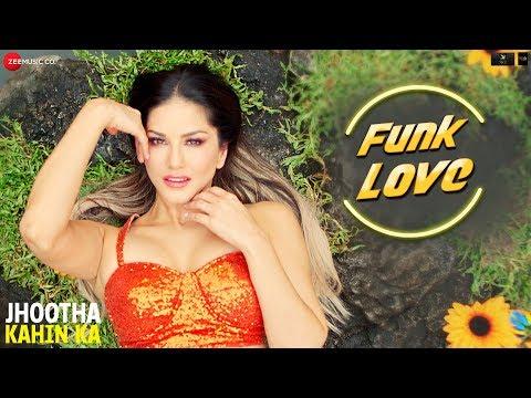 Download Funk Love - Jhootha Kahin Ka | Yo Yo Honey Singh & Sunny Leone | Sunny Singh & Omkar Kapoor HD Mp4 3GP Video and MP3