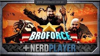 Broforce - AMERICA F*CK YEAH! | NerdPlayer 121
