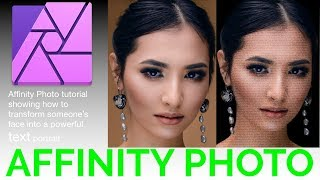 Affinity Photo how to transform someone's face into a powerful text portrait