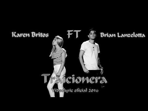 Letra Traicionera Brian Lanzelotta Ft Karen Britos
