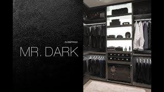 MR DARK - CLOSETPHILE Closet Tour