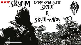 Skyrim - Mod - SkyUI & SkyUI-Away