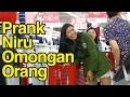 Niru Omongan Orang Prank Indonesia. Ngopi Kata2 Ucapan Orang Lain.
