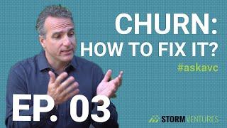 AskAVC #3 – Churn: how to fix it?