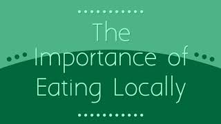 Why You Should Eat Locally! 🍐🍒🌽🍊