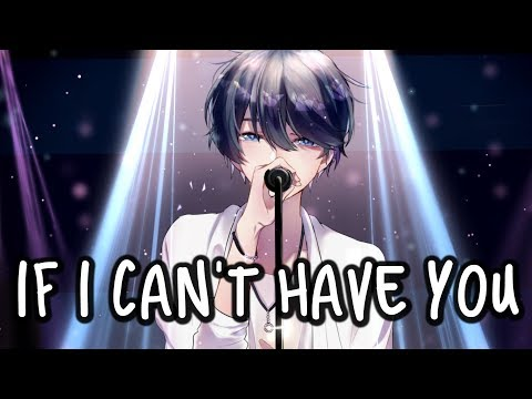 「Nightcore」→ If I Can't Have You ♪ (Shawn Mendes) LYRICS ✔︎